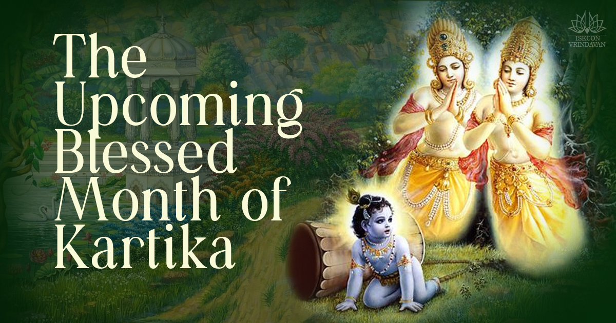 The Upcoming, Blessed Month of Kartika